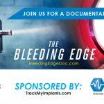 The Bleeding Edge Documentary Screening